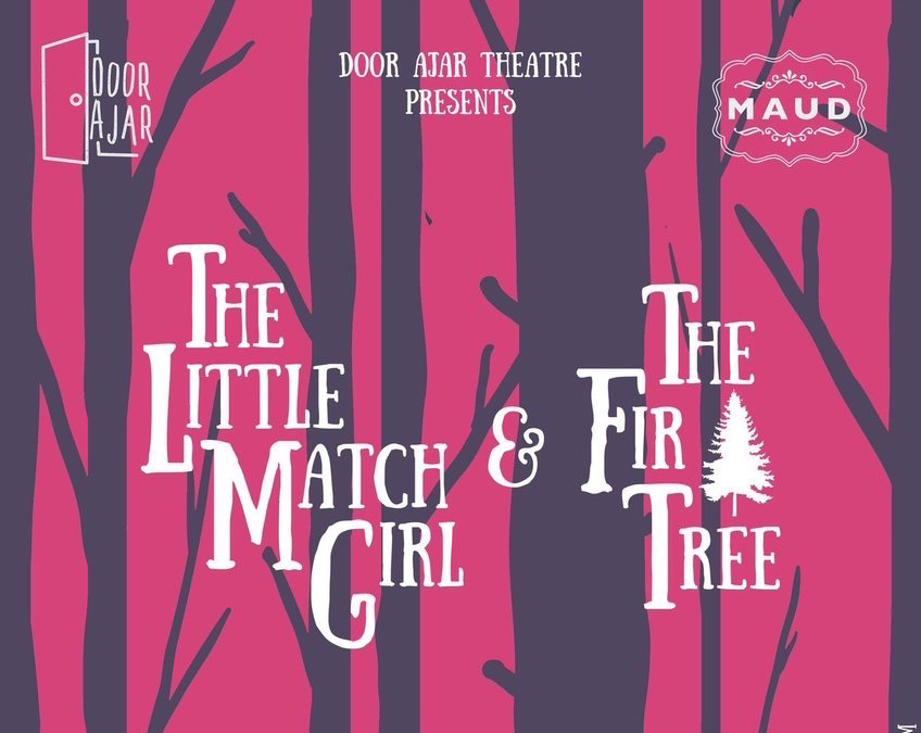 The Little Match Girl & The Fir Tree