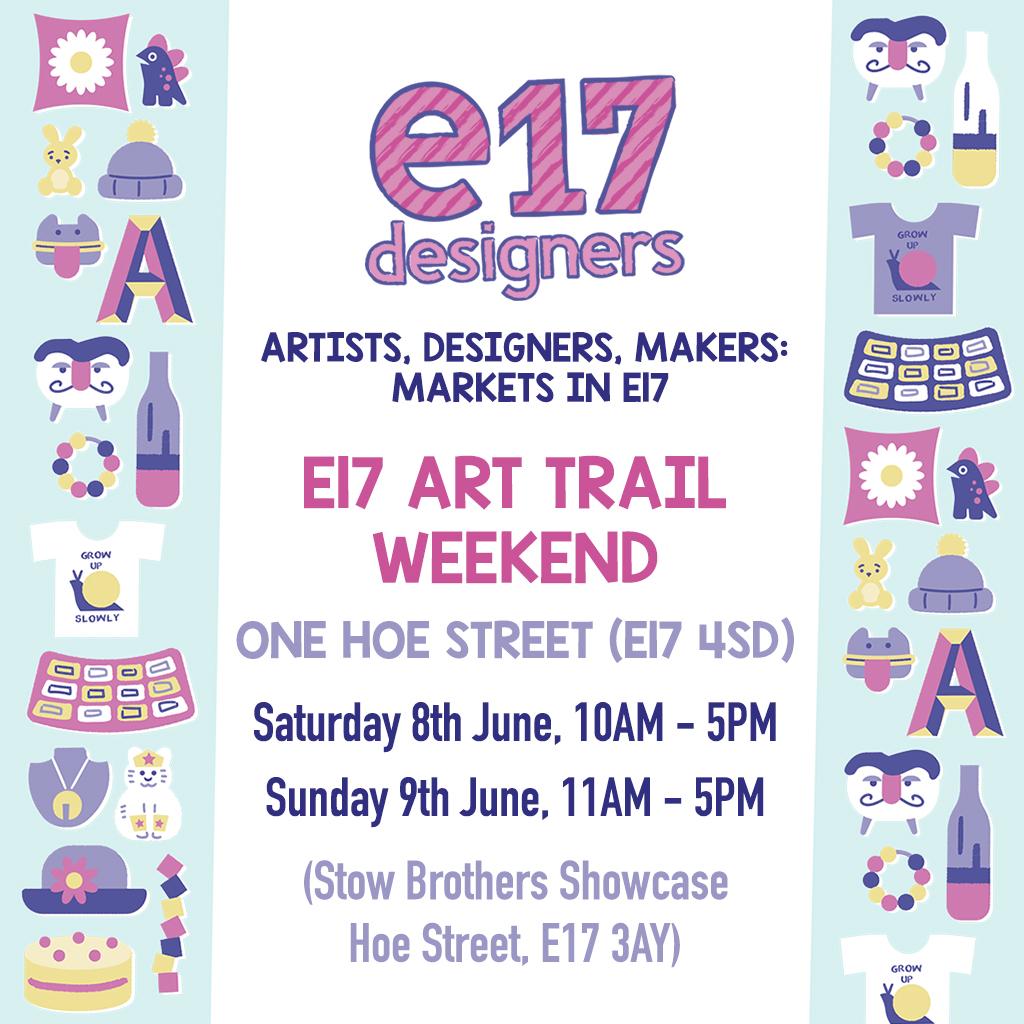 E17 Art Trail Weekend – Designers Market