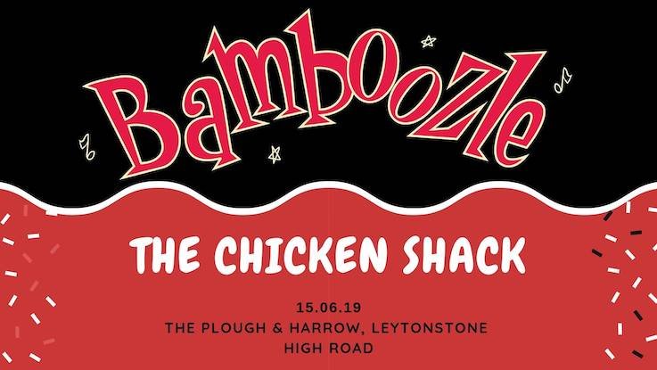 The Chicken Shack Band Night with Bamboozle!