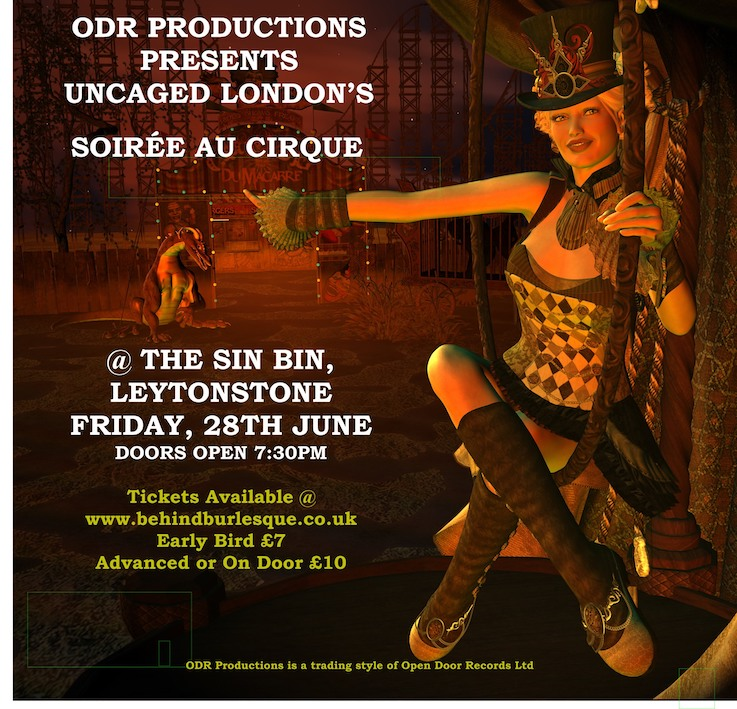 Soiree Au Cirque :Uncaged London returns with a Circus themed evening of Burlesque, Live Music & Featured Acts