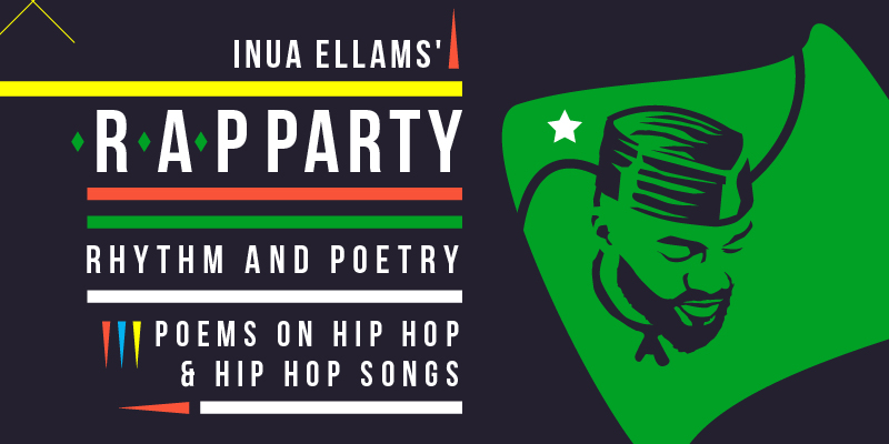 Inua Ellams R.A.P Party