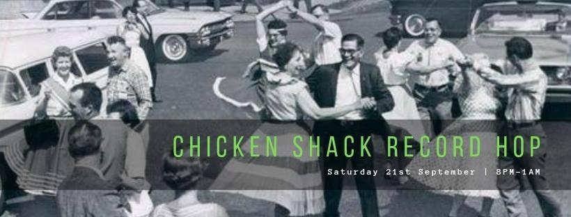 The Chicken Shack's legendary Record Hop night!