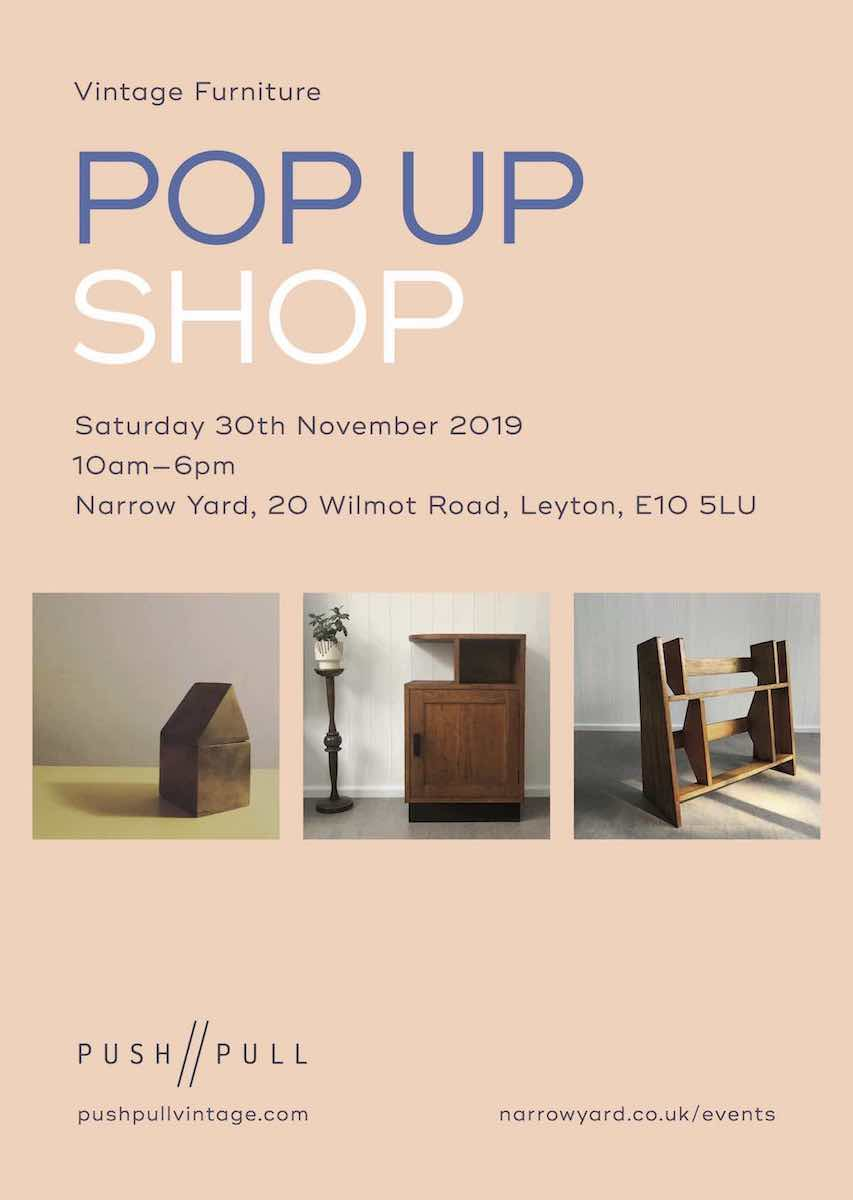 PUSH // PULL - Vintage Furniture Pop Up Shop