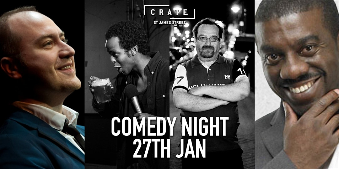 Comedy night at CRATE St James Street