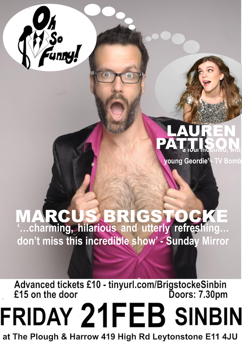 Marcus Brigstocke and Lauren Pattison: Oh So Funny is bringing the Big Names in Comedy to Leytonstone!