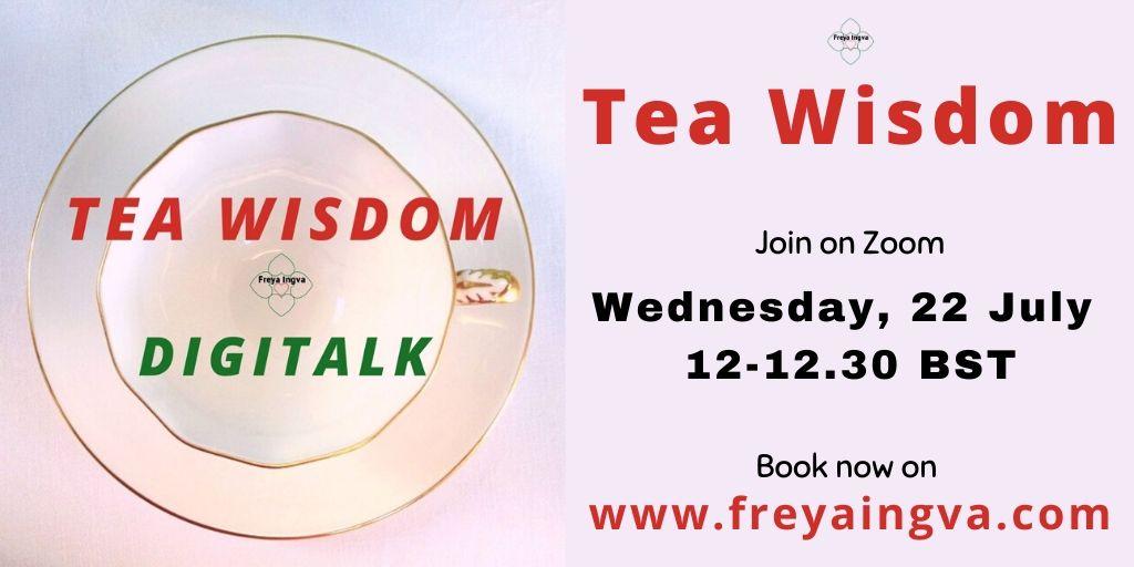 Tea Wisdom, Digitalk