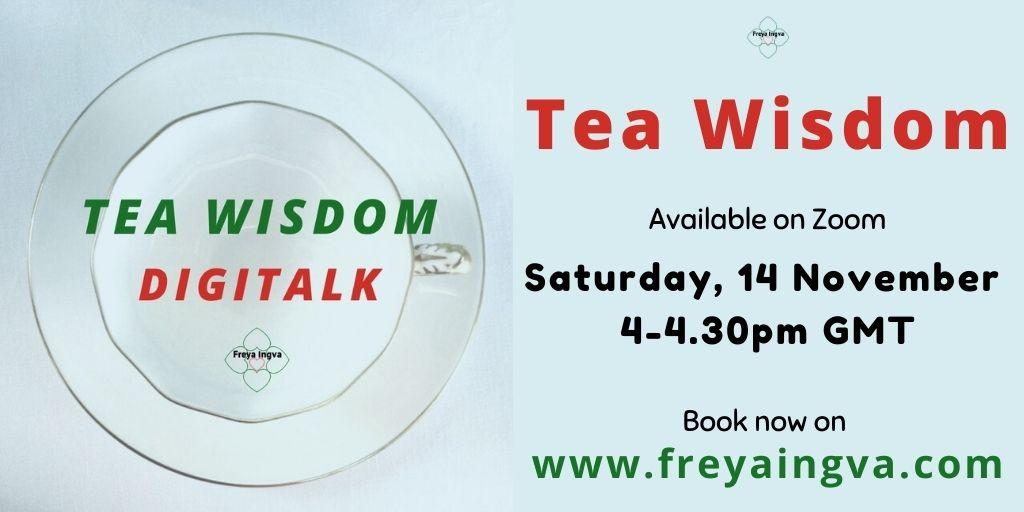 Tea Wisdom - Digitalk